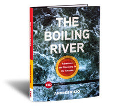 TED Book: The Boiling River
