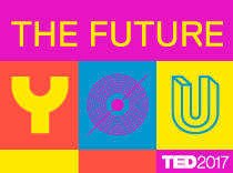 The Future You: TED2017