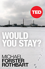 TED Book: Would You Stay?